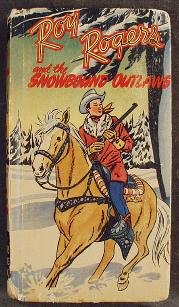 Better Little Book featuring Roy Rogersand the Snowbound Outlaws $22.00